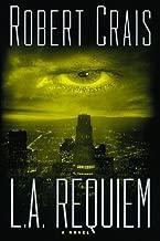 L.A. Requiem by Crais, Robert(June 1, 1999) Hardcover