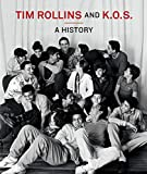 Tim Rollins and K.O.S.: A History (The MIT Press)