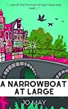 A Narrowboat at Large (The 'At Large' series Book 1)