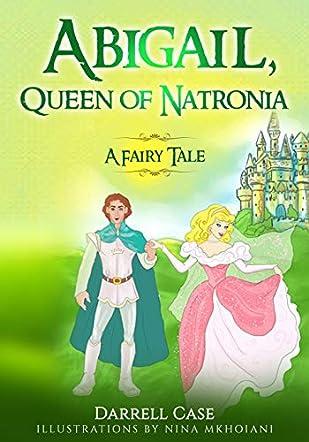 Abigail, Queen of Natronia