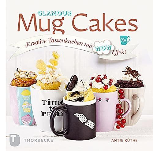 Glamour Mug Cakes - Kreative...