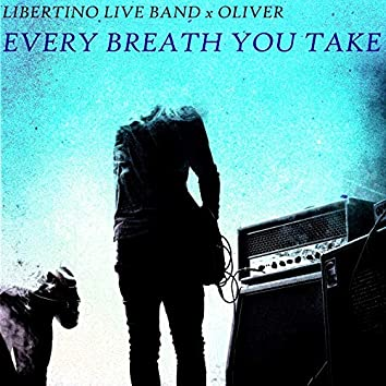 Every Breath You Take (feat. Oliver)