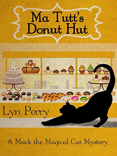 Ma Tutt's Donut Hut (A Mack the Magical Cat Mystery Book 1) (English Edition)