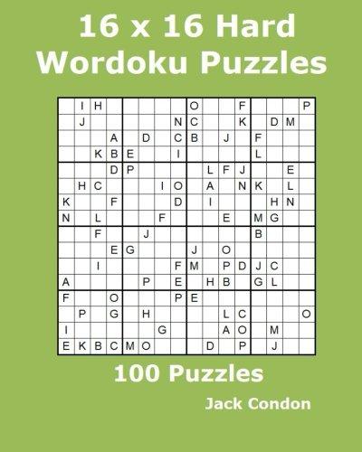 16 x 16 Hard Wordoku Puzzles: 100 Puzzles