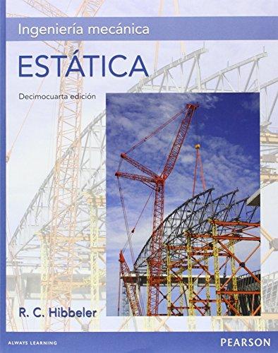 Ingeniería Mecánica Estática - Edición 14