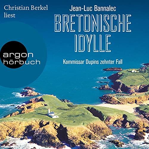 Bretonische Idylle: Kommissar Dupin 10