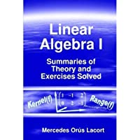 Linear Algebra I - Summaries of Theory and Exercises Solved【洋書】 [並行輸入品]