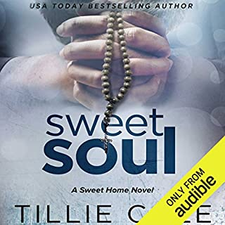 Sweet Soul                   Written by:                                                                                                                                 Tillie Cole                               Narrated by:                                                                                                                                 Cassandra Morris,                                                                                        Thomas Fawley                      Length: 11 hrs and 48 mins     1 rating     Overall 5.0