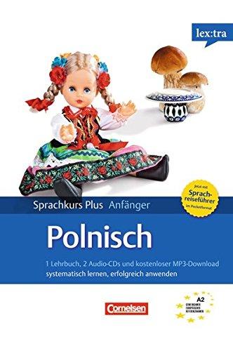 Lextra - Polnisch - Sprachkurs Plus: Anfänger: A1/A2 - Selbstlernbuch mit CDs (Neubearbeitung): Mit Audios online und Pocket-Sprachreiseführer