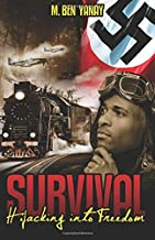 Survival: Hijacking into Freedom