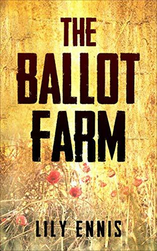 Book: The Ballot Farm by Lily Ennis