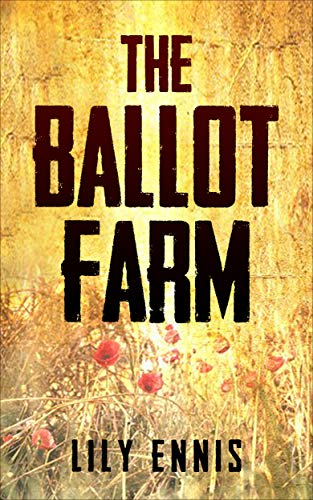 Book: The Ballot Farm by Lily Ennis