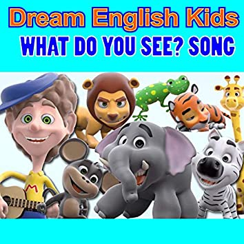 What Do You See? Song