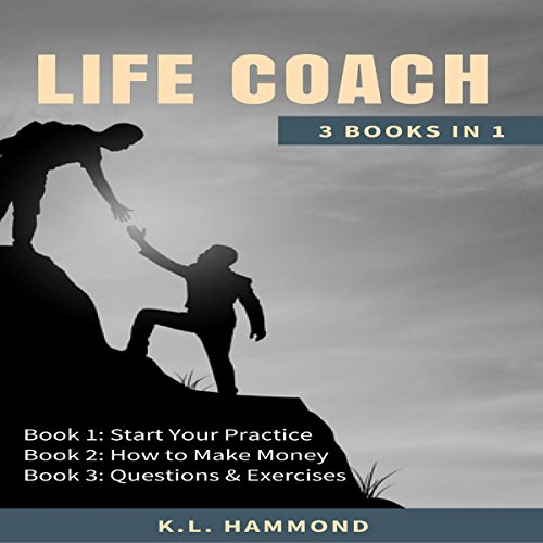Life Coach: 3 Books in 1 audiobook cover art