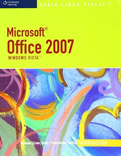 Microsoft Office 2007/ Microsoft Office 2007: Windows Vista, Introduccion/ Windows Vista, Introductory (Libro Visual/ Vi