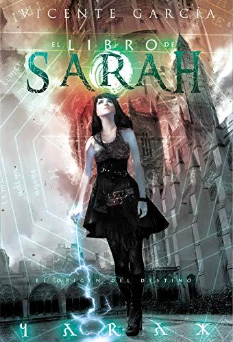 El libro de Sarah: El origen del destino (Fantasia)
