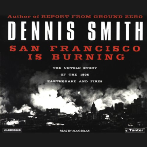 San Francisco Is Burning audiobook cover art