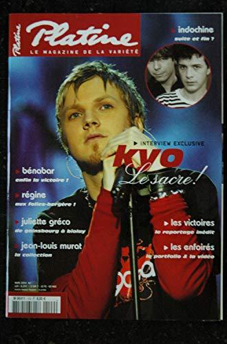 Platine n° 109 * 2004 03 * INDOCHINE BENABAR REGINE GRECO MURAT KYO Les Enfoirés