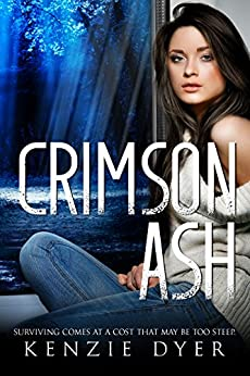 Crimson Ash (Fawn Hollow Series Book 2) by [Kenzie Dyer]