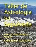 Taller de Astrologia Ivi Sepulveda: Fusion Astrologia Antigua y Moderna.
