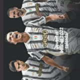 Juventus official 2022 calendar: soccer football JUV 12-month Calendar 2021, calendar for kids, girls, boys, men, women, otakus, weebs, sport lover, ... genders. 8.5  x8.5   writing notes calendar.