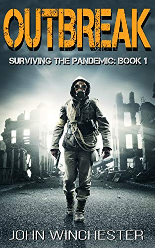 Outbreak: A post apocalyptic survival story (Surviving the Pandemic Book 1) (English Edition)