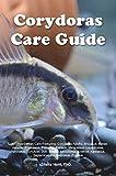 Corydoras Care Guide. Corydoras Catfish Care...