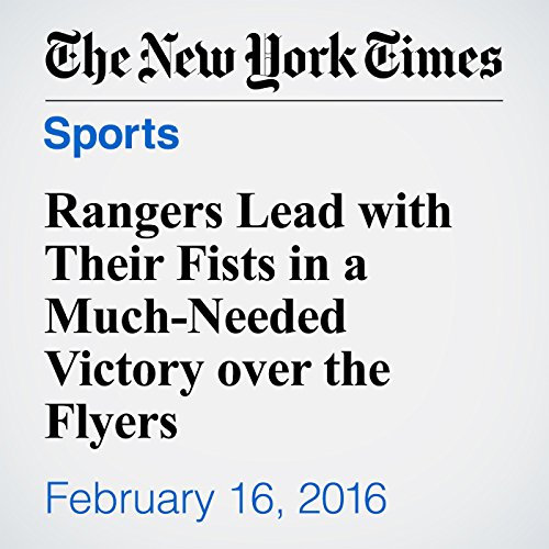 Rangers Lead with Their Fists in a Much-Needed Victory over the Flyers audiobook cover art