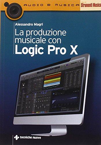 La produzione musicale con Logic Pro X