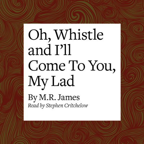 Oh, Whistle and I'll Come to You, My Lad audiobook cover art