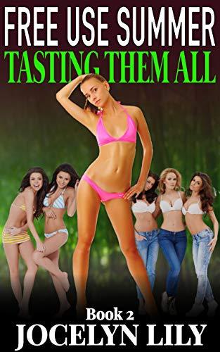 Tasting them All (Free Use Summer Book 2) (English Edition)