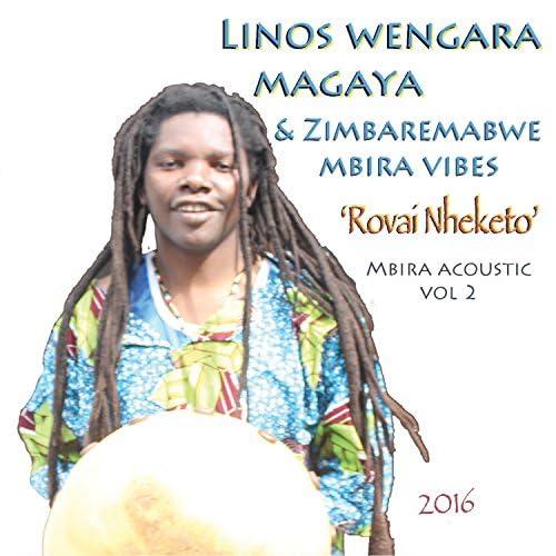 Linos Wengara Magaya & Zimbaremabwe Mbira Vibes