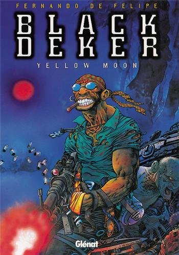 Black deker - Tome 02: Yellow Moon