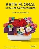 Arte floral: Un taller contemporáneo (GGDiy)