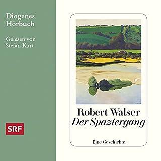 Der Spaziergang                   Autor:                                                                                                                                 Robert Walser                               Sprecher:                                                                                                                                 Stefan Kurt                      Spieldauer: 2 Std. und 15 Min.     2 Bewertungen     Gesamt 5,0
