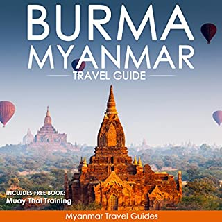 Burma, Myanmar Travel Guide                   著者:                                                                                                                                 Myanmar Travel Guides,                                                                                        South East Asia Travel Guides                               ナレーター:                                                                                                                                 Kevin Kollins                      再生時間: 2 時間  15 分     レビューはまだありません。     総合評価 0.0