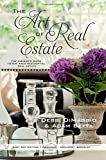 The Art of Real Estate: The Insider's Guide to Bay Area Residential Real Estate - East Bay Edition