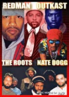 Redman Outkast & Roots Nate Dogg [DVD]