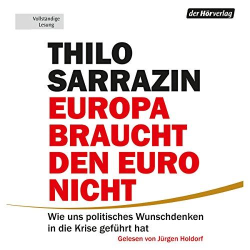 Couverture de Europa braucht den Euro nicht