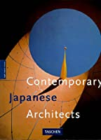 Contemporary Japanese Architects (Big Series : Architecture and Design)