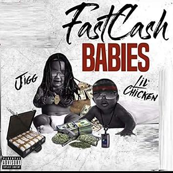 Fast Cash Babies (feat. Lil Chicken)