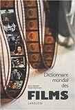 Dictionnaire mondial des films - Larousse - 21/10/2009