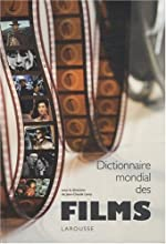 Dictionnaire mondial des films de Jean-Claude Lamy
