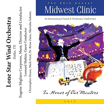 2012 Midwest Clinic: Lone Star Wind Orchestra