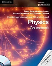 Cambridge International AS Level and A Level Physics Coursebook with CD-ROM (Cambridge International Examinations) 1 Pap/Cdr Edition by Sang, David, Jones, Graham, Woodside, Richard, Chadha, Gurin published by Cambridge University Press (2010)