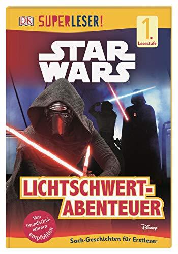 SUPERLESER! Star Wars™ Lichtschwert-Abenteuer: 1. Lesestufe Sach-Geschichten für Leseanfänger