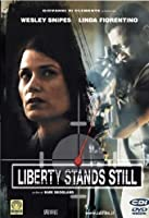 Liberty Stands Still [Italian Edition]