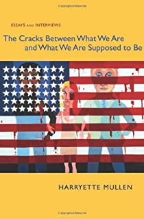 The Cracks Between What We Are and What We Are Supposed to Be: Essays and Interviews (Modern & Contemporary Poetics)