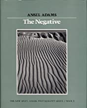 New Photo Series 2: Negative:: The Ansel Adams Photography Series 2 (The New Ansel Adams Photography Series, Book 2) by Adams, Ansel (1982) Hardcover
