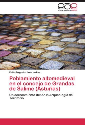 Poblamiento Altomedieval En El Concejo de Grandas de Salime (Asturias)